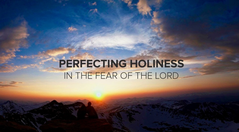 Holiness Fear of the LORD